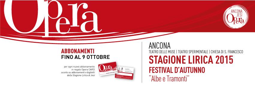 Ancona Opera lirica-MG-Marcheguida-Teatro delle Muse-stagione lirica 2016